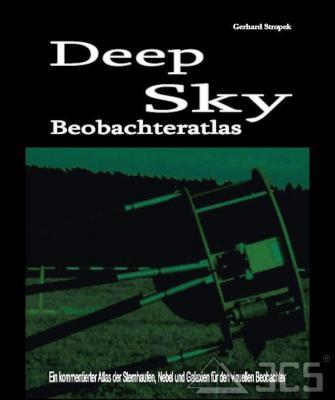 Deep Sky Beobachteratlas - Gerhard Stropek