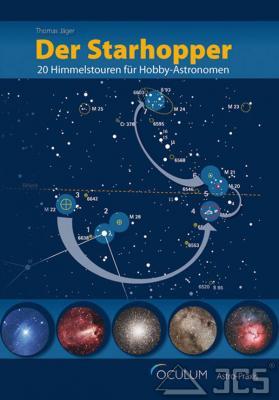 Der Starhopper 20 Himmelstouren für Hobby-Astronomen