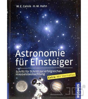 Astronomie für Einsteiger W.E. Celnik, H.-M. Hahn