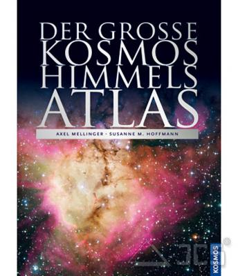 Der große Kosmos Himmelsatlas A. Mellinger, S. Hoffmann