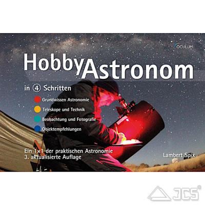 Hobby Astronom in 4 Schritten Lambert Spix, 3te Auflage
