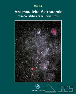 Anschauliche Astronomie Uwe Pilz