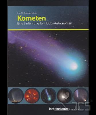 Kometen, Eine Einführung für Hobby-Astronomen Uwe Pilz und B. Leitner