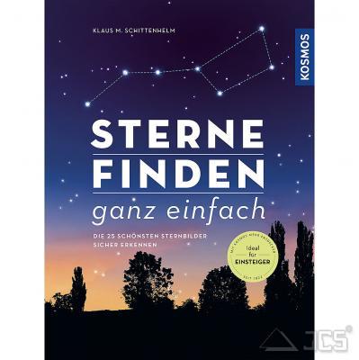 Sterne finden ganz einfach Klaus M. Schittenhelm