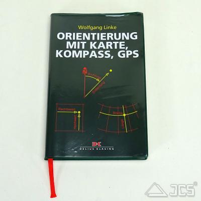 Orientierung mit Karte, Kompass, GPS Wolfgang Linke