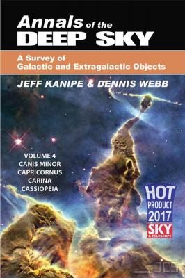 Annals of the Deep Sky, Vol. 4 A Survey of Galactic and Extragalactic Objects