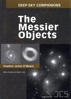 The Messier Objects Stephen James O'Meara