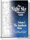 The Night Sky Observer's Guide Vol. 3 The Southern Skies