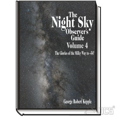 The Night Sky Observer's Guide Vol. 4 The Glories of the Milky Way to -54°