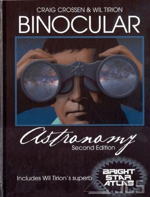 Binocular Astronomy Craig Crossen & Wil Tirion