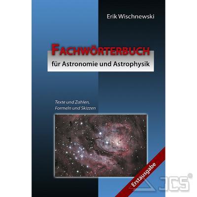 Fachwörterbuch für Astronomie u. Astrophysik Erik Wischnewski