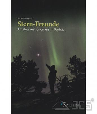 Stern-Freunde Amateur-Astronomen im Portrait, Hauswald
