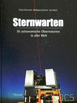 Sternwarten, 95 astronomische Observatorien aus aller Welt