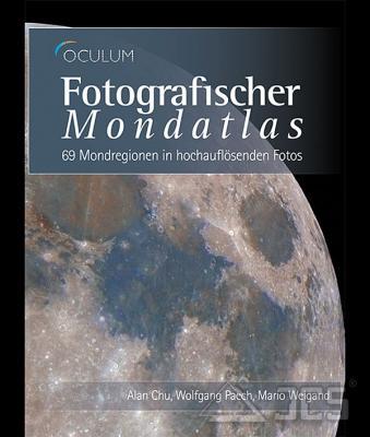 Fotografischer Mondatlas Alan Chu, Wolfgang Paech, Mario Weigand
