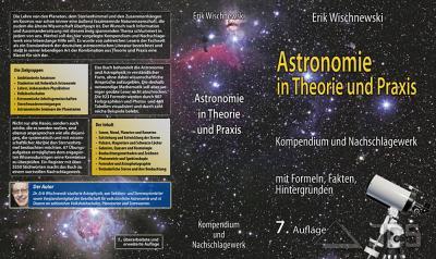 Astronomie in Theorie und Praxis 7. Auflage, Dr. Erik Wischnewski