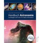 Handbuch Astronomie, incl. DVD Grundlagen und Praxis für Hobby-Astronomen