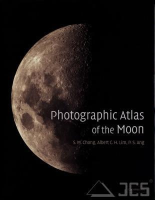 Photographic Atlas of the Moon Chong, Lim, Ang