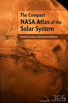The Compact NASA Atlas ... Solar System R. Greeley, R. Batson