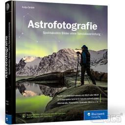 Astrofotografie, Katja Seidel, Spektakuläre Bilder ohne Spezialausrüstung