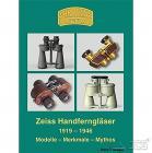Zeiss Feldstecher. Zeiss Handferngläser 1919-1946. H. Seeger