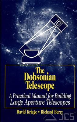 The Dobsonian Telescope David Kriege u. Richard Berry