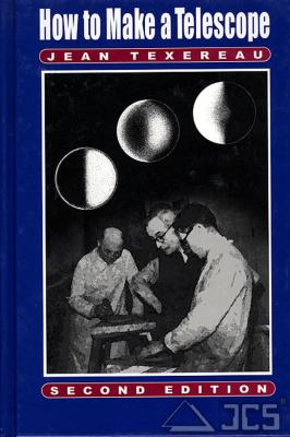 How To make a Telescope, Jean Texereau