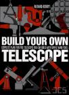 Build your own Telescope, Richard Berry