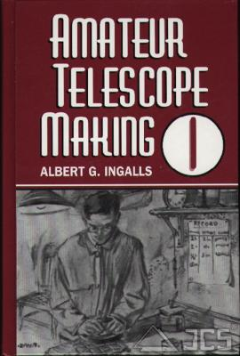 Amateur Telescope Making, Band 1-3, A. Ingalls