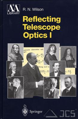 Reflecting Telescope Optics R. N. Wilson, Band 1 + 2