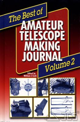 The Best of Amateur Telescope Making Journal, Vol. II. W. J. Cook
