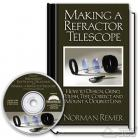 Making a Refractor Telescope Norman Remer