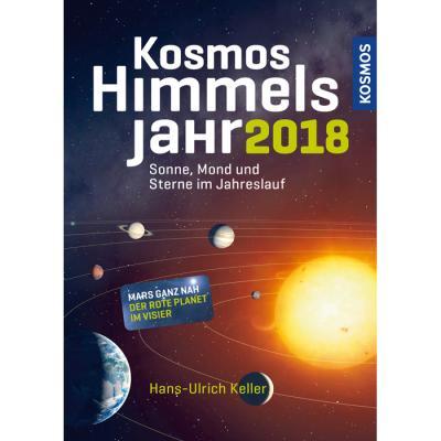 Das Kosmos Himmelsjahr 2018 Hans-Ulrich Keller